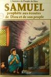 couverture La bible en bande dessinée, tome 10 (ancien testament): Samuel prophète aux écoutes de Dieu et de son peuple