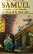 La bible en bande dessinée, tome 10 (ancien testament): Samuel prophète aux écoutes de Dieu et de son peuple