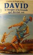 La bible en bande dessinée, tome 11 (ancien testament): David le berger à la fronde qui devint roi