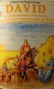 La bible en bande dessinée, tome 12 (ancien testament): David fait de Jérusalem la ville Sainte. Il est, malgré ses fautes, l'ancêtre du Messie
