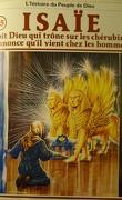 La bible en bande dessinée, tome 15 (ancien testament): Isaïe voit Dieu qui trône sur les chérubins, annonce qu'il vient chez les hommes