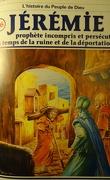 La bible en bande dessinée, tome 16 (ancien testament): Jérémie prophète incompris et persécuté au temps de la ruine et de la déportation