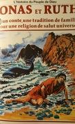 La bible en bande dessinée, tome 19 (ancien testament): Jonas et Ruth un conte, une tradition de famille pour une religion de salut universel