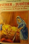 couverture La bible en bande dessinée, tome 21 (ancien testament): Esther et Judith: deux histoires romancées à la gloire des femmes du Peuple de Dieu