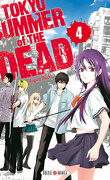 Tokyo Summer of The Dead, Tome 4