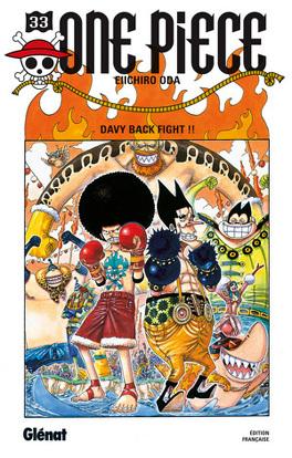 Couverture du livre : One Piece, Tome 33 : Davy Back Fight !!