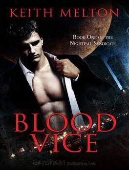Couverture du livre : Nightfall Syndicate, Tome 1 : Blood Vice