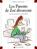 Les parents de Zoé divorcent