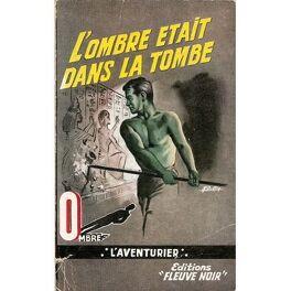 Couverture du livre : L'Ombre était dans la tombe