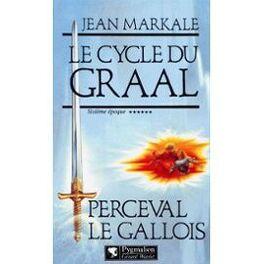 Couverture du livre : Le cycle du Graal, tome 6 : Perceval le gallois