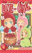 Love so Life, tome 6