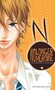 No longer heroine, Tome 3