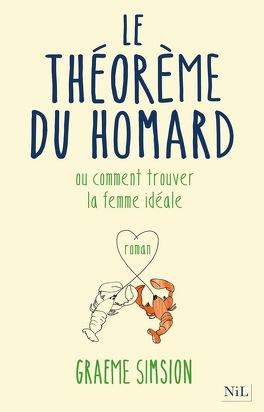 Couverture du livre : Le Théorème du Homard, Ou comment trouver la femme idéale