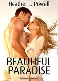 Beautiful Paradise, Tome 1
