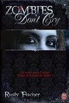 couverture A Living Dead Love Story, Tome 1 : Zombies Don't Cry