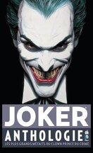 Joker Anthologie : Les Plus Grands Méfaits du clown, prince du crime