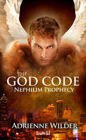 The God Code, Tome 1 : Nephilim Prophecy