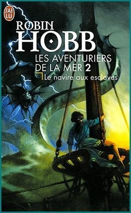 Couverture du livre : Les Aventuriers de la mer, Tome 2 : Le Navire aux esclaves