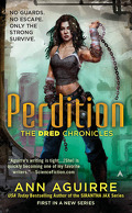 Dred Chronicles, Tome 1 : Perdition