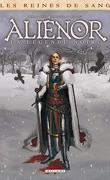 Les Reines de sang - Aliénor, la légende noire, tome 2