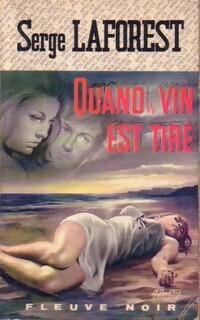Couverture du livre : Quand le vin est tiré