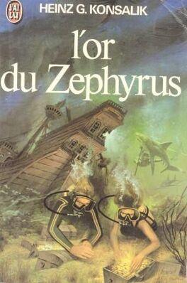 Couverture du livre : L'or du Zephyrus