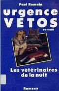 Urgence Veto- Les vétérinaires de la nuit