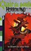 Chair de Poule, Horrorland, Tome 9 : Le Serpent du Camp Ython