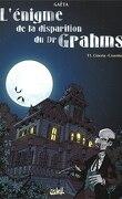 L'énigme de la disparition du Dr Grahms, Tome 1 : Cinera-Cruentus