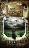 La vengeance des Ténébryss, tome 4 : Le prince