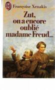 Zut, on a encore oublié Mme Freud...