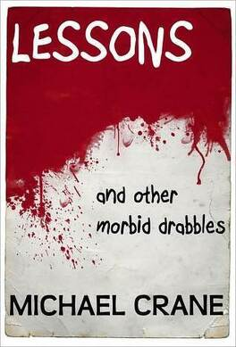 Couverture du livre : Lessons, Tome 1 : And Other Morbid Drabbles
