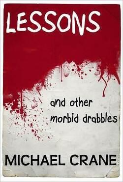 Couverture de Lessons, Tome 1 : And Other Morbid Drabbles