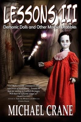 Couverture du livre : Lessons, Tome 3 : Demonic Dolls and Other Morbid Drabbles