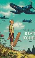 Dent d'ours, Tome 1 : Max