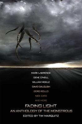 Couverture du livre : Fading Light : An Anthology of the Monstrous
