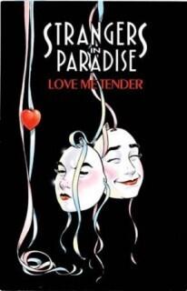 Couverture du livre : Strangers in Paradise, Tome 4 : Love Metender