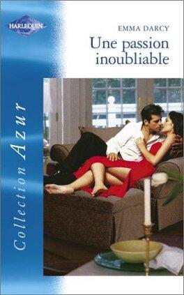 Couverture du livre : Gentlemen séducteurs, tome 1 : Une passion inoubliable