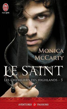 Couverture du livre : Les Chevaliers des Highlands, Tome 5 : Le Saint