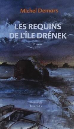 Couverture du livre : Les Requins de l'Ile Drének