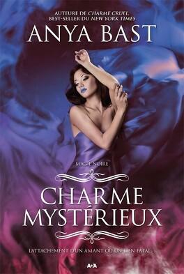 Couverture du livre : Magie Noire, Tome 3 : Charme Mystérieux