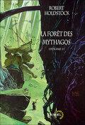 La forêt des Mythagos. L'intégrale, tome 2