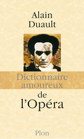 Dictionnaire amoureux de l'opéra