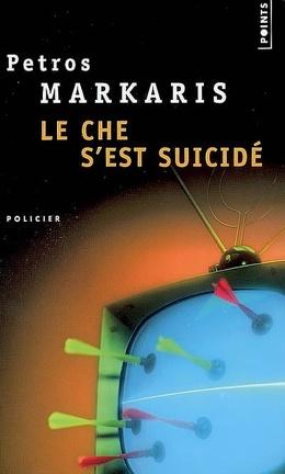 Couverture du livre : Le Che s'est suicidé