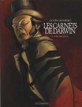 Couverture du livre : Les carnets de Darwin, Tome 1 : L'oeil des Celtes