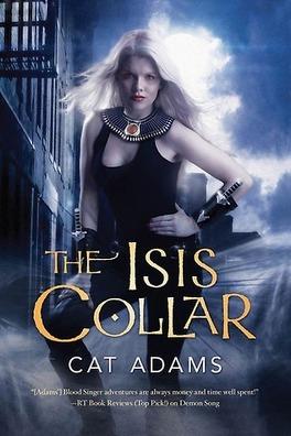 Couverture du livre : Blood Singer, Tome 4 : The Isis Collar