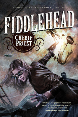 Couverture du livre : Le Siècle Mécanique, Tome 6 : Fiddlehead