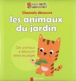 Couverture du livre : Chamalo découvre les animaux du jardin