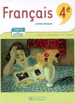 Francais 4e Livre Unique Livre De Jean Jacques Besson