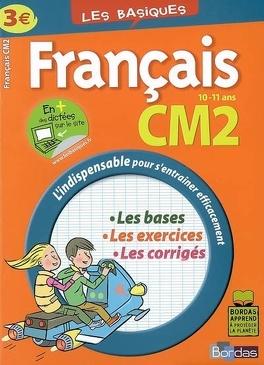 Francais Cm2 10 11 Ans Les Bases Les Exercices Les